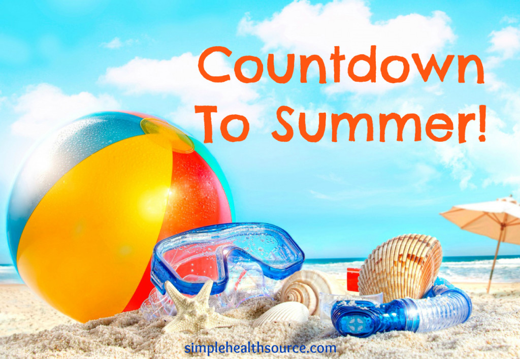 Countdown To Summer Simple Health Source